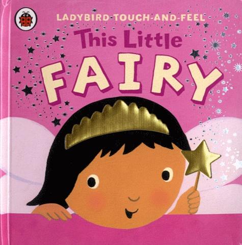 Ladybird books - This Little Fairy.