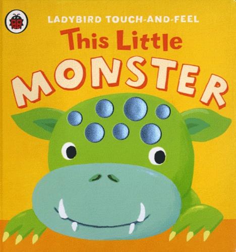 Ladybird books - This Little Monster.