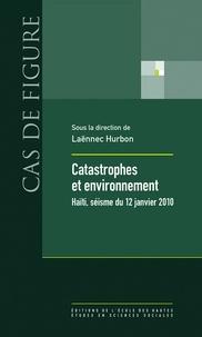 Laënnec Hurbon - Catastrophes et environnement - Haïti, séisme du 12 janvier 2010.
