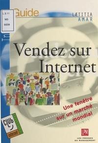 Laetitia Amar - VENDEZ SUR INTERNET. - Avec CD-ROM.