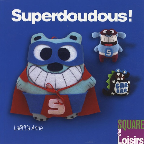 Laëtitia Anne - Superdoudous !.
