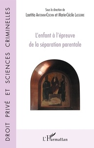 L'enfant à l'épreuve de la séparation parentale - Laetitia Antonini-Cochin pdf epub