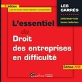 Laetitia Antonini-Cochin et Laurence-Caroline Henry - L'essentiel du droit des entreprises en difficulté.