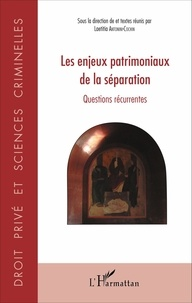 Les enjeux patrimoniaux de la séparation - Questions récurrentes.pdf