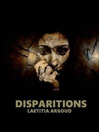 Laëtitia Argoud - Disparitions.