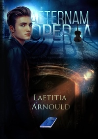 Laetitia Arnould - Æternam Opéra.