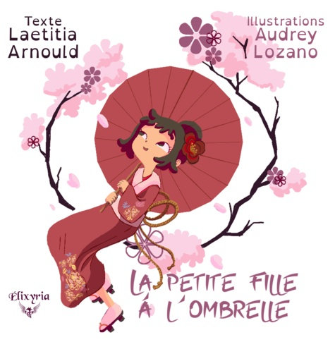 Laetitia Arnould et Audrey Lozano - La petite fille à l'ombrelle.