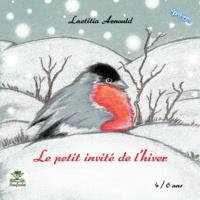 Laetitia Arnould - Le petit invité de l'hiver.