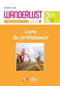 Livres téléchargements gratuits pdf Allemand 2de A2>B1 Wanderlust  - Livre du professeur 9782047336403 par Laetitia Bally PDF (French Edition)