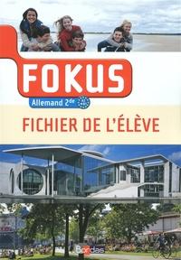 Laetitia Bally et Brigitte Benhamou - Allemand 2e A2-B1 Fokus - Fichier de l'élève.