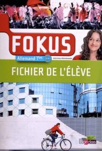 Laetitia Bally et Brigitte Benhamou - Allemand Tles Fokus B1/B2 - Fichier de l'élève.