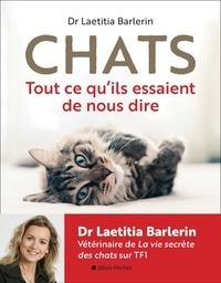 Laetitia Barlerin - Chats - Tout ce qu'ils essaient de nous dire.