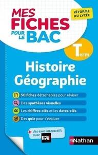 Laëtitia Benbassat et Frédéric Fouletier - Histoire Géographie Tle.