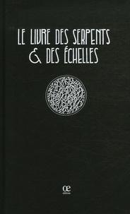 Laetitia Bianchi - Le livre des serpents et des échelles.