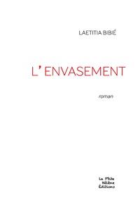 Laetitia Bibié - L'envasement.