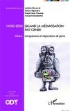 Laetitia Biscarrat et Karine Espineira - Quand la médiatisation fait genre - Médias, transgressions et négociations de genre.