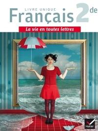 Laëtitia Boisseau et Aurélia Courtial - Français 2de - Livre unique.