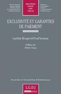 Laetitia Bougerol-Prud'homme - Exclusivité et garanties de paiement.