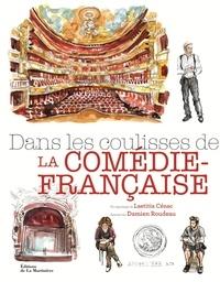 Laetitia Cénac et Damien Roudeau - Dans les coulisses de la Comédie-Française.
