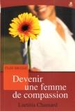 Laetitia Chamard - Devenir une femme de compassion.