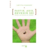 Laetitia Chamard - Partir, agir, devenir soi - Notre vie comme un voyage.