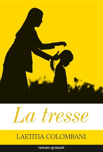 La tresse - Laetitia Colombani - Format ePub - 9782246813927 - 7,49 €