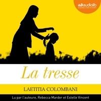 Laetitia Colombani - La tresse - Suivi d'un entretien inédit avec l'auteure.