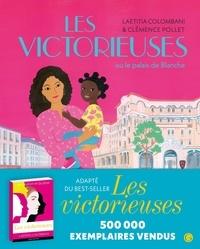 Laetitia Colombani - Les Victorieuses ou le Palais de Blanche.