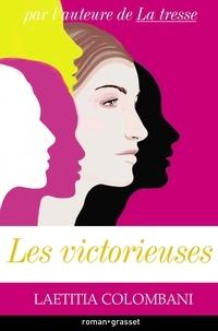 Laetitia Colombani - Les victorieuses.