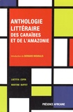 Laetitia Copin et Martine Buffet - Anthologie littéraire des Caraïbes et de l'Amazonie - Champs et contrechamps.