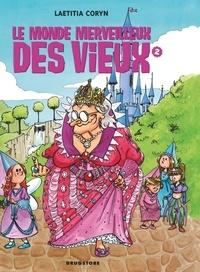 Laetitia Coryn - Le monde merveilleux des vieux - Tome 02.