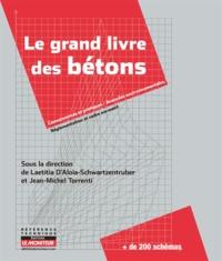 Le grand livre des bétons - Laetitia d' Aloia-Schwartzentruber pdf epub