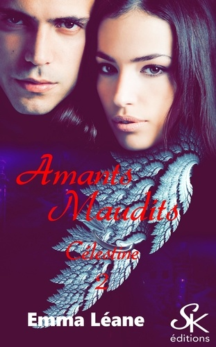 Celestine. Tome 2, Amants maudits