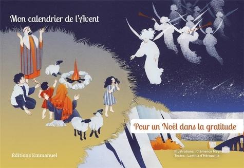 Laetitia d' Hérouville et Clémence Meynet - Mon calendrier de l'Avent - Pour un Noël dans la gratitude.