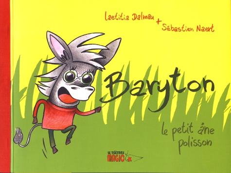 Laetitia Dalmau et Sébastien Naert - Baryton le petit âne polisson.