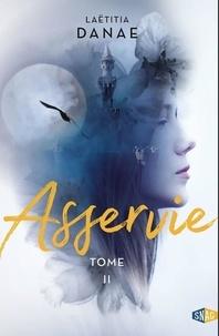 Laëtitia Danae - Lune pourpre Tome 2 : Asservie.