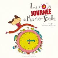 Laetitia Etienne - La folle journée de Marie Belle.
