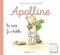 Laëtitia Ganglion Bigorda et Didier Dufresne - Apolline - La sieste / Je m'habille - 2 histoires avec les conseils d'une éducatrice Montessori.