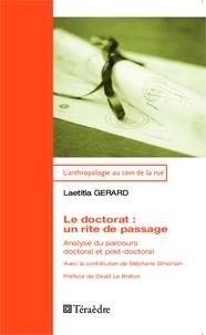 Laetitia Gérard - Le doctorat : un rite de passage - Analyse du parcours doctoral et post-doctoral.