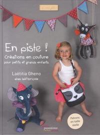 Laëtitia Gheno - En piste ! - Créations en couture pour petits et grands enfants.