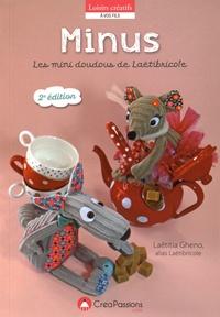 Laëtitia Gheno - Minus ! - Les mini doudous envahissent l'atelier de Laëtibricole....