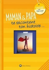 Laëtitia Graffart - Maman & papa te racontent ton histoire.
