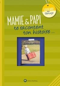 Laëtitia Graffart - Mamie & papi te racontent ton histoire.