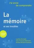 Laetitia Grimaldi et Jean-François Démonet - La mémoire.