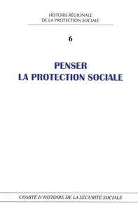 Laetitia Guerlain - Penser la protection sociale - Perspectives historiques et contemporaines.
