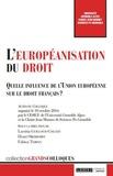Laetitia Guilloud-Colliat et Henri Oberdorff - L'européanisation au droit - Quelle influence de l'Union européenne sur le droit français ?.