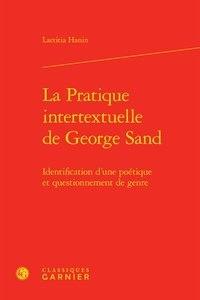 Laetitia Hanin - La pratique intertextuelle de George Sand - Identification d'une poétique et questionnement de genre.