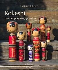 Kokeshi- L'art des poupées japonaises - Laetitia Hébert |
