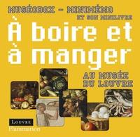 Laetitia Iturralde - A boire et à manger au musée du Louvre.