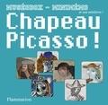 Laetitia Iturralde - Chapeau Picasso !.